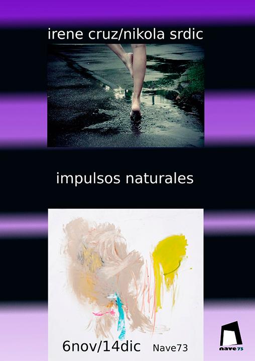 Exposición Irene Cruz y Nikola Srdic: Impulsos Naturales.